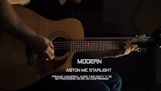 Aston Starlight Mic Voicing Test Acoustic Guitar (modern, hybrid, vintage)