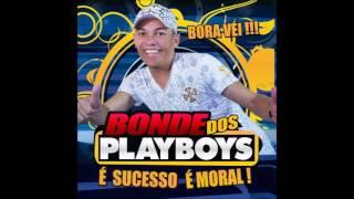 Bonde dos PlayBoys - Bora, Vei - Volume 2 - CD 2010