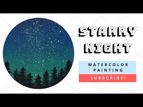 Let's Paint : Starry Night WaterColor Painting Time lapse