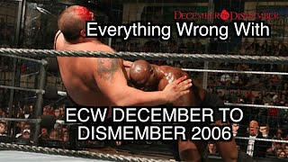 Episode #81: Everything Wrong With ECW December To Dismember 2006
