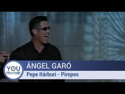 Angel Garó - Pepe Itárburi - Piropos