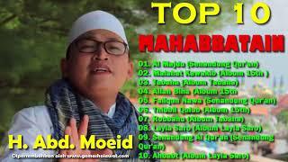 Download Mp3 Top List 10 Full Sholawat Al Mahabbatain Voc H. Abd Moeid