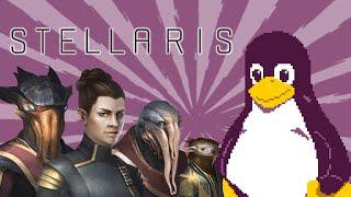 Stellaris   Linux Review