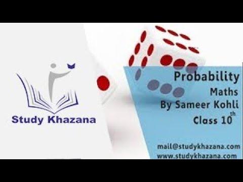 Probability Class 10 | Mathematics | CBSE | Study Khazana