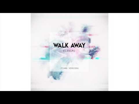 Elang M.U - Walk Away (Piano Version)