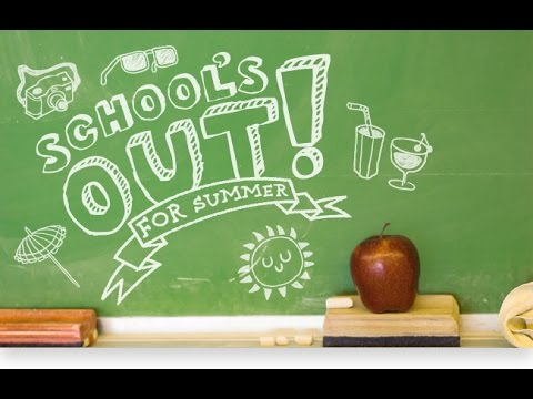 The Excellent Movie: School's out for summer.