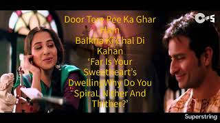 Piyu Bole Piya Bole Full Lyrical Video Song With English Translation