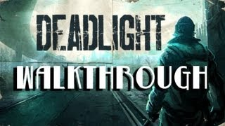 Deadlight Gameplay Walkthrough HD - PC/XBOX360, NO COMMENTARY