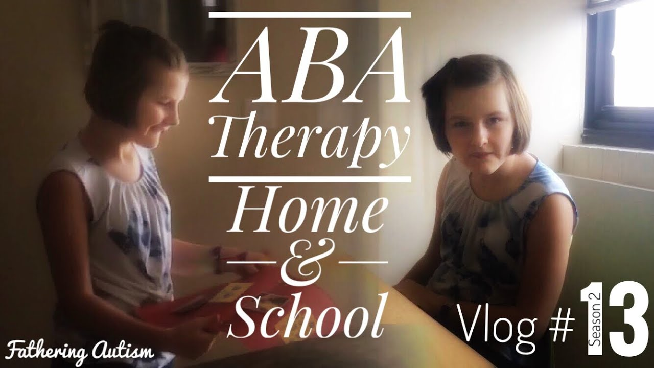 Aba Therapy Examples In Home Clinic Fathering Autism Vlog 13
