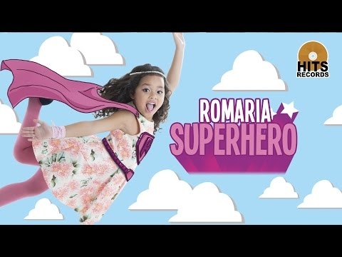 Romaria - Superhero [Official Music Video]