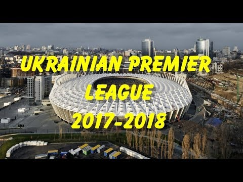Ukrainian Premier League 2017-2018 Stadium