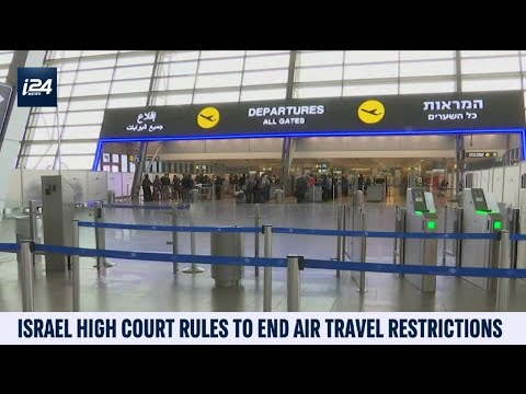 Israel High Court Rules To End Air Travel Restrictions