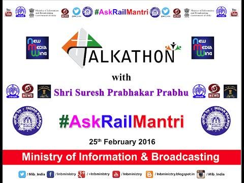 #Talkathon with Union Minister for Railways Shri Suresh Prabhu #AskRailMantri