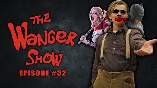 The Wanger Show #32 - Jack Dawson to Play Young Joker in Spin-off 'Jokes on You: A Batman Story'