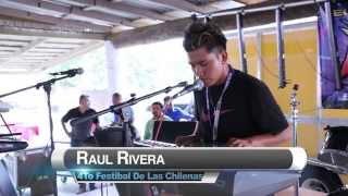:4to FESTIVAL DE LA CHILENA: Raul Rivera