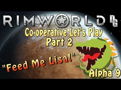 Rimworld Co-operative Let's Play (Alpha 9) → Part 2: I think the Camels ate her Lunch...