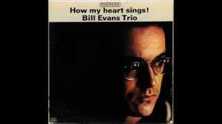 Bill Evans/Chuck Israels/Paul Motian. How My Heart Sings. 1962.