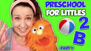 Preschool Learning Videos - Preschool for Littles - Circle Time, Songs, Movement - Preschool Prep