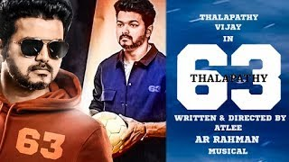 BREAKING: Thalapathy 63 Massive Update! Thalapathy Vijay