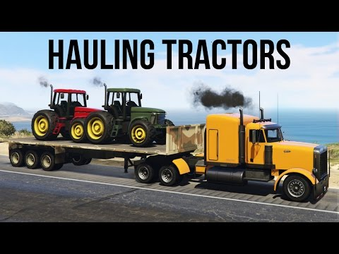 ★ GTA 5 - HAULING TRACTORS ON A FLATBED - LOADING AND TRANSPORTING (GTA V PC)