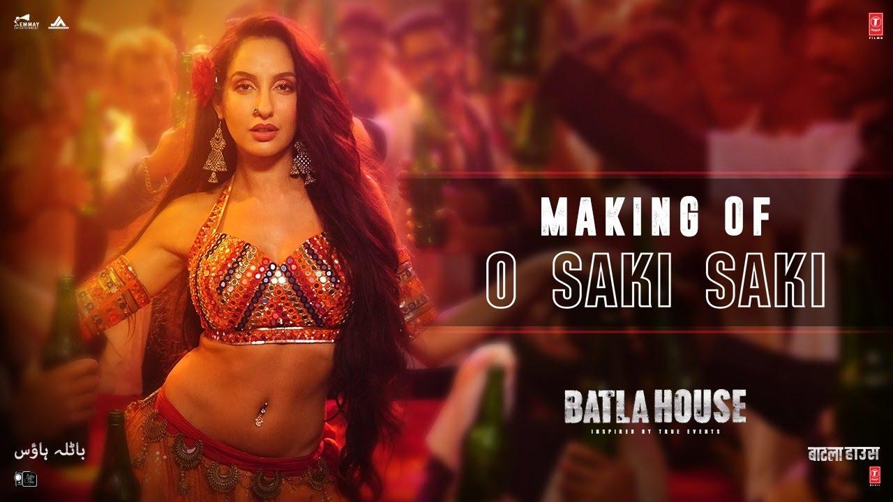 Making Of O SAKI SAKI | Batla House| Nora Fatehi, Tanishk B, Neha K, Tulsi K, B Praak,Vishal-Shekhar
