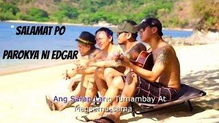 Parokya Ni Edgar - Salamat Po (Official Lyric Video)
