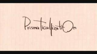 (Request) Prismaticallization 「with you」