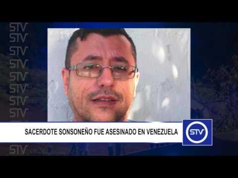 SACERDOTE SONSONEÑO FUE ASESINADO EN VENEZUELA