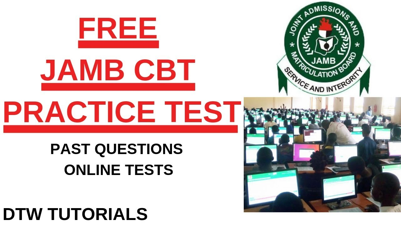 Free JAMB CBT Practice Test Online (For Mobile Phones & PC)
