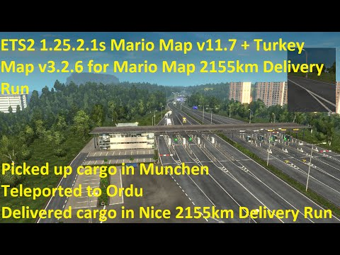 ETS2 1.25.1.2s Mario Map v11.7 + Turkey Map v3.2.6 for Mario Map 2155km Delivery Run