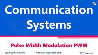Pulse Width Modulation PWM | Hindi/ Urdu | Communication System by Raj Kumar Thenua