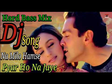 Na Milo Humse Zyada | New Hindi Dj Song | Old Is Gold | 20's Evergreen Song