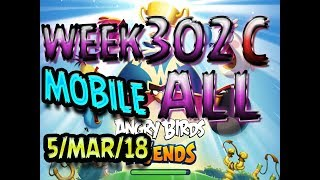 Angry Birds Friends Tournament All Levels Week 302-C MOBILE Highscore POWER-UP walkthrough