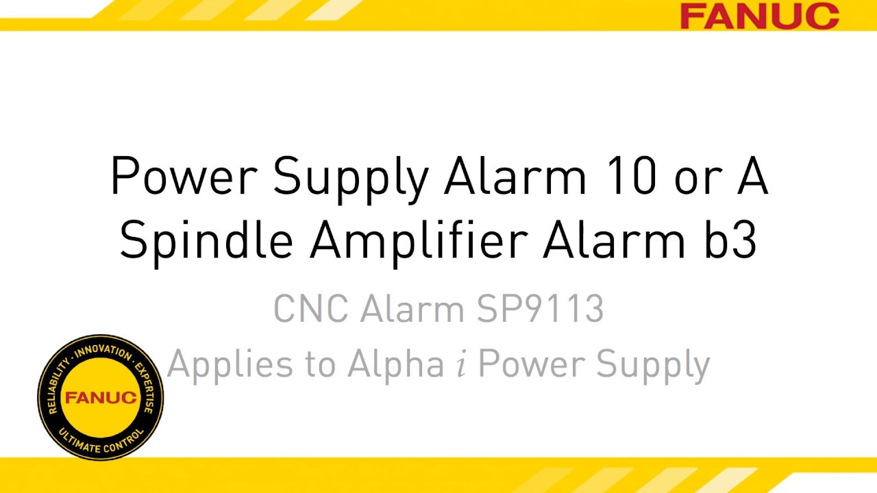 Alarm 10 or A Troubleshooting for FANUC CNC Power Supply