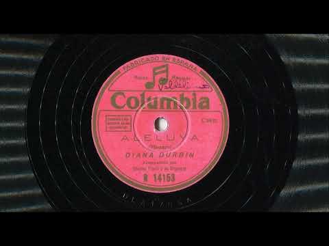 Aleluya (Mozart) - Diana (Deanna) Durbin, Charles Previn y su Orquesta (entre 1942 y 1944)