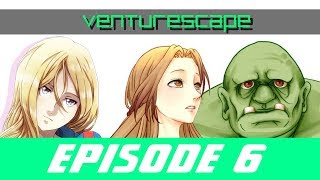 Venturescape - Episode 6: A World of Her Making