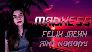 MadNess - Ain`t Nobody (COVER Felix Jaehn ft. Jasmine Thompson)