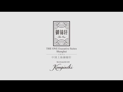 THE ONE Executive Suites | by Kempinski | Shanghai