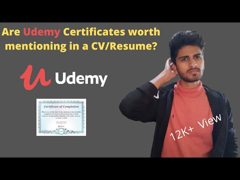 Value of Udemy Certificate in India | Are Udemy Certificates worth mentioning in a CV/Resume?