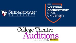 College Theatre Auditions at Shenandoah University and Western Connecticut State University