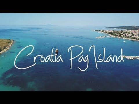 Croatia Pag Island | Summer 2017