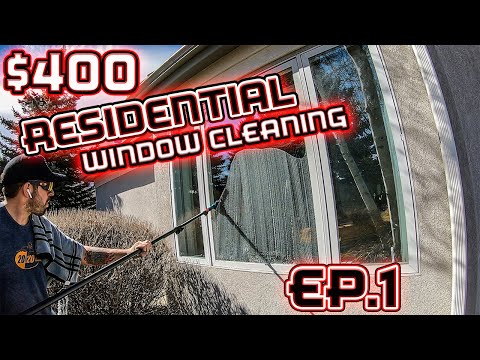 $400 RESIDENTIAL WINDOW CLEANING JOB   INSIDE AND OUT   OVERVIEW EP.1