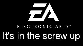 Top 5 Electronic Arts Screw Ups