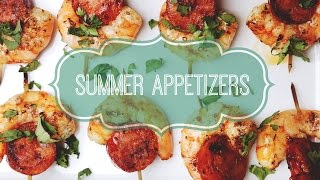 3 Easy Summer Appetizers | Just Eat Life