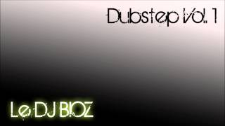Le DJ BIOZ - DUBSTEP VOL.1 (25 min Dubstep mixtape)