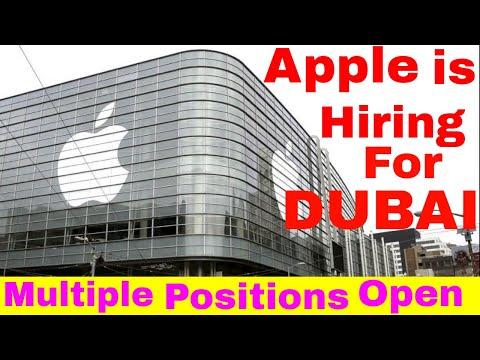 Apple is Hiring Multiple Positions Open || Jobs in Dubai