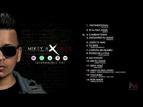 Mikey A - Por Amor (Disco Completo 2018)