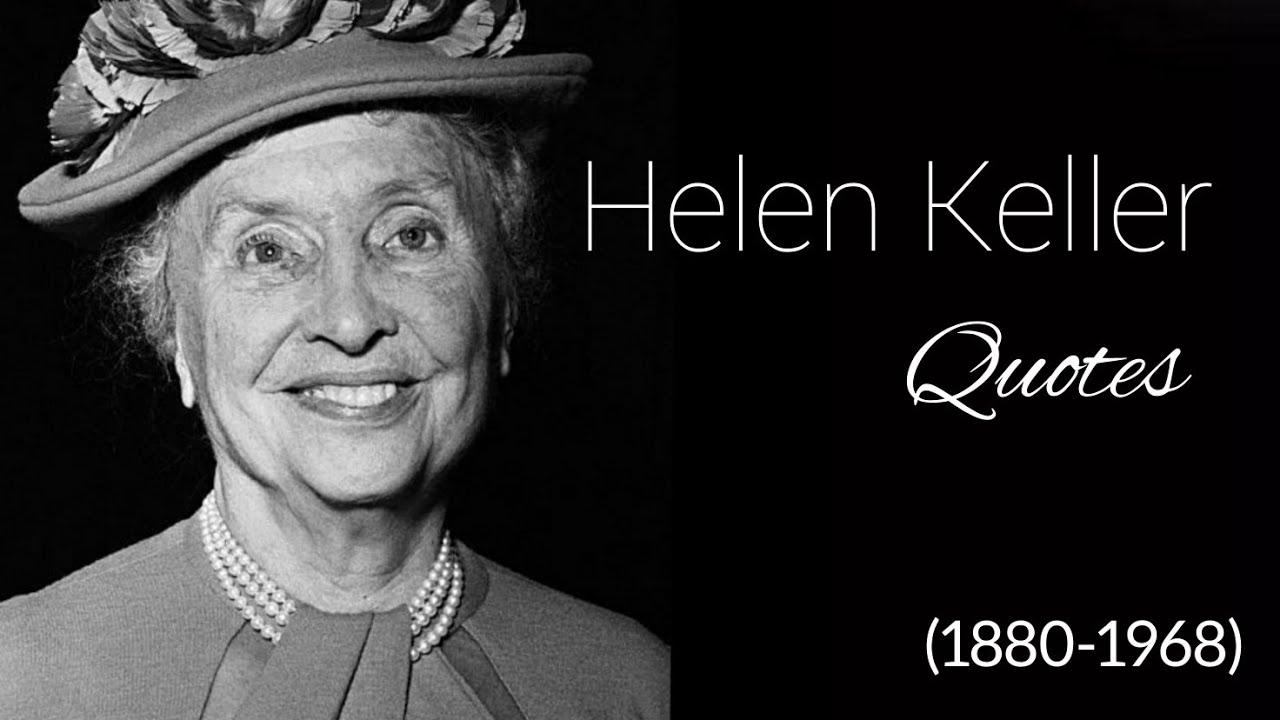 Helen keller Quotes - YouTube