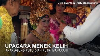 Upacara Menek Kelih (Grow Up Ceremony) A.A. Putu Diah Putri Maharani   Mejangeran - Degung Bali