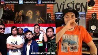 Manipur Rap Cypher 2017 || Classy's Reaction